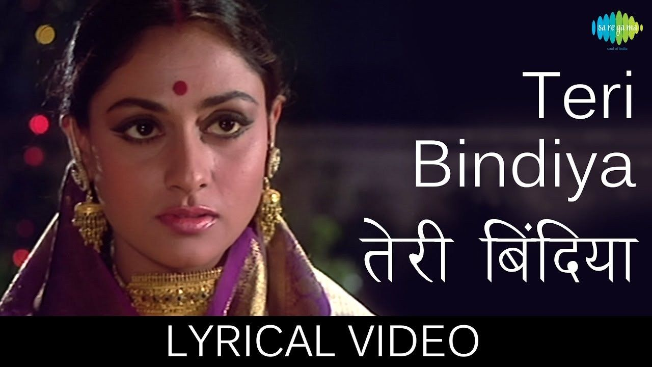 Enjoy Famous song Teri Bindiya Re with Hindi and English Lyrics sung