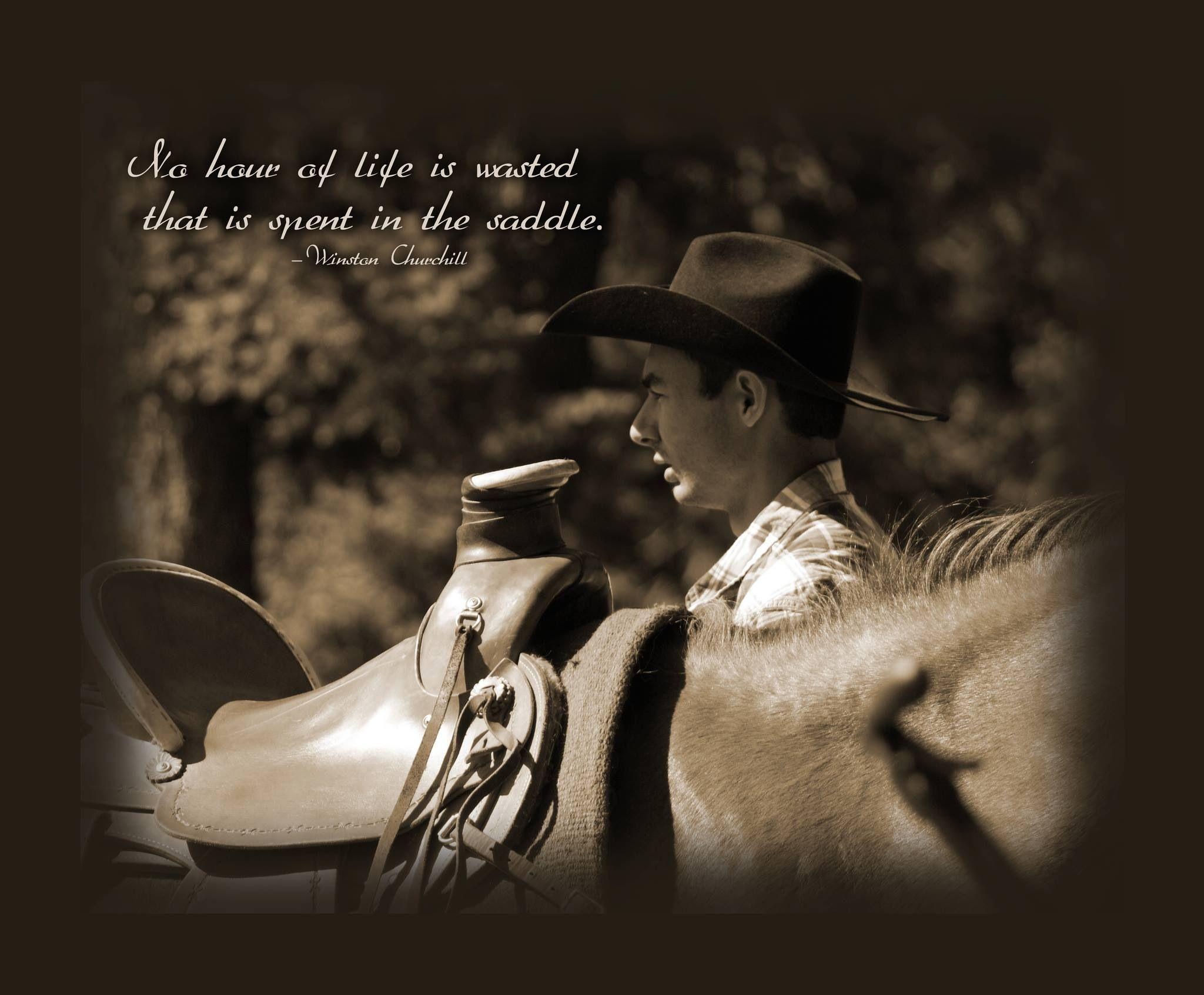 Cowboy quote | Horses | Pinterest | Cowboys, Western ...
