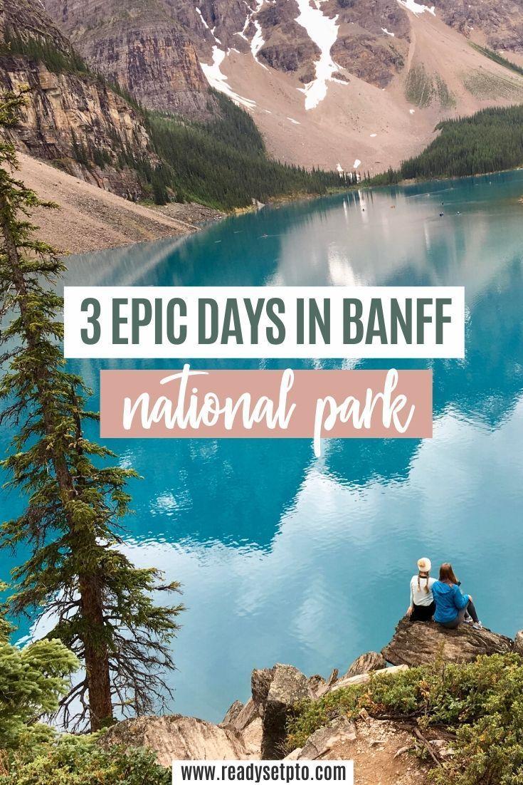 3 Epic Days in Banff National Park