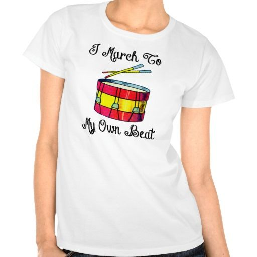 I March To My Own Beat - T-Shirt. Be an individual!  Available in Men's and Women's sizes and types.  Nano T-shirt by Hanes. http://www.zazzle.com/i_march_to_my_own_beat_t_shirt-235634053023564142 #bands #TShirt #individuality #freedom #women's #men's #rights