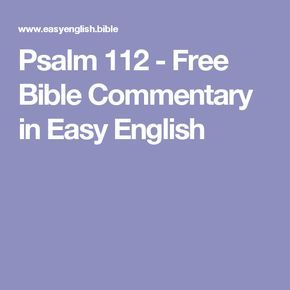 Psalm 112 - Free Bible Commentary in Easy English | Bible