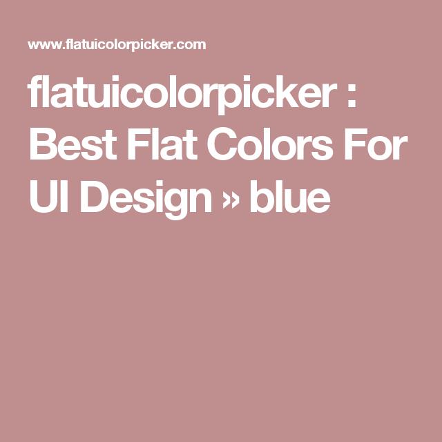 flatuicolorpicker : Best Flat Colors For UI Design » blue ...