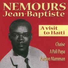 #nemoursjeanbaptiste #jeanbaptiste #avisittohaiti #haitianmusic #haitianclassic