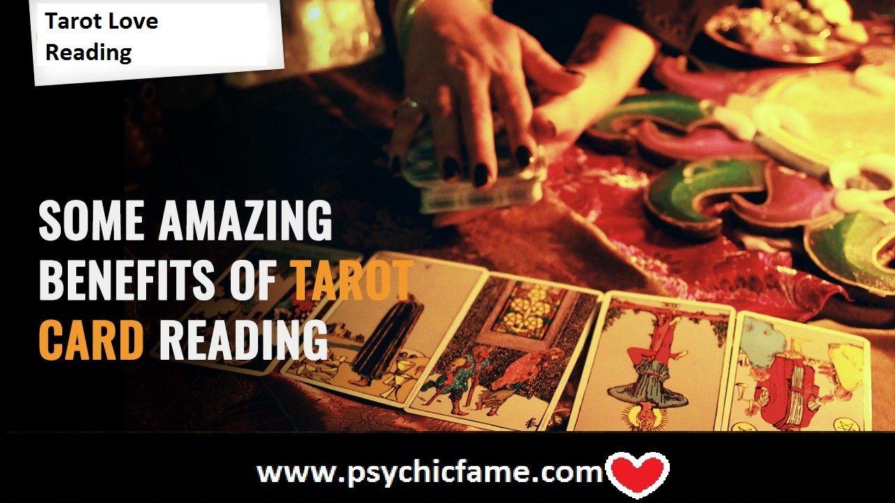 Amazing Benefits Of Tarot Card Reading Https Www Psychicfame Com
