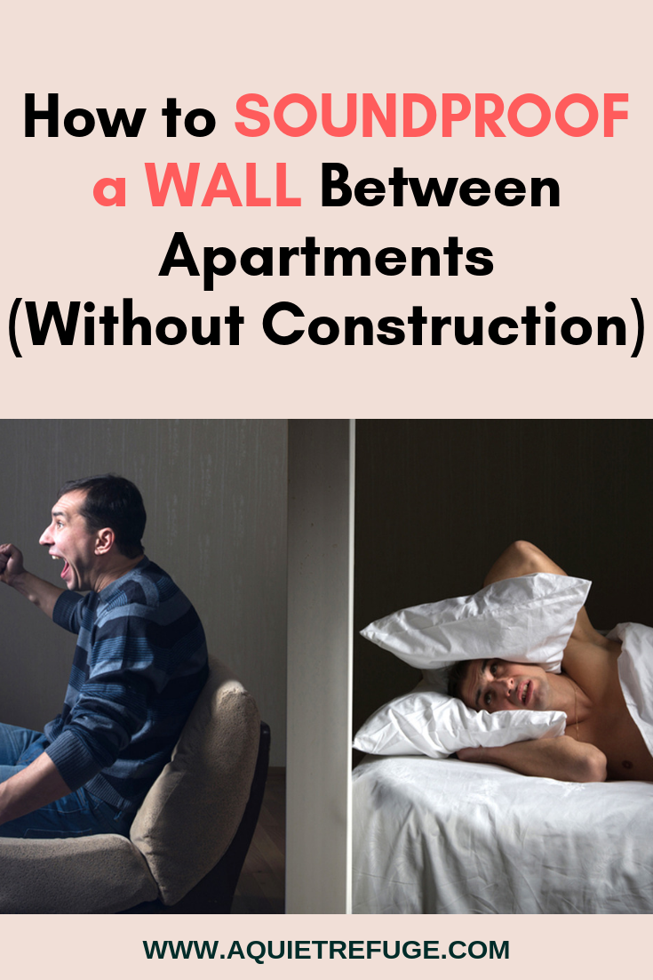 How to Soundproof a Wall Between Apartments (Without