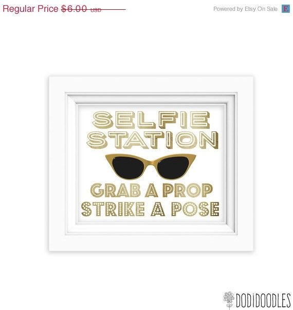 THRU 9 ONLY Selfie Station Wedding Sign Gold Party Signs Grab A Prop Strike Pose 8x10 Printable Art Print White