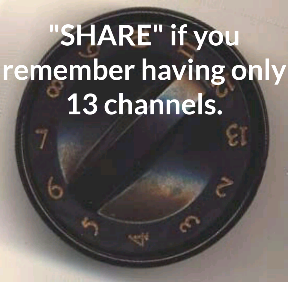 having only 13 channels #InMyLifetime