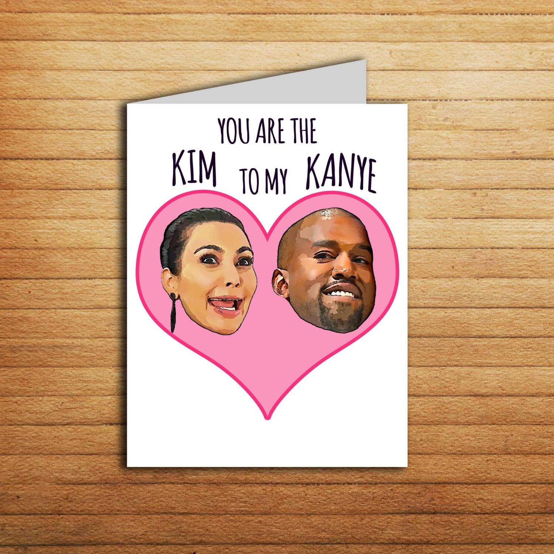 Kim And Kanye West Card Funny Anniversary Card Kim Kardashian Card