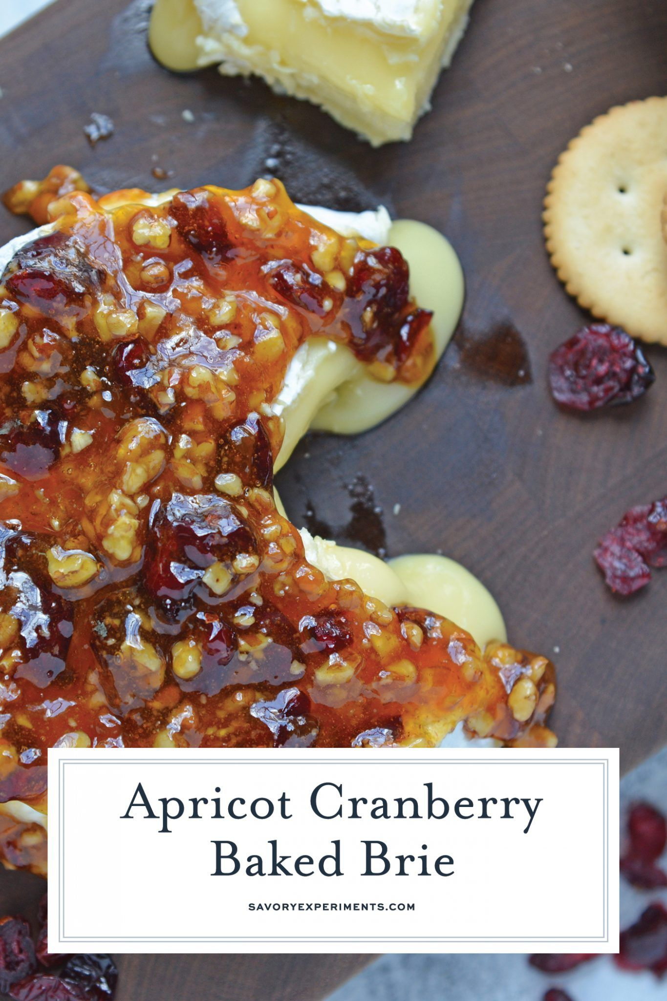 Apricot Cranberry Baked Brie - The Best Baked Brie Recipe