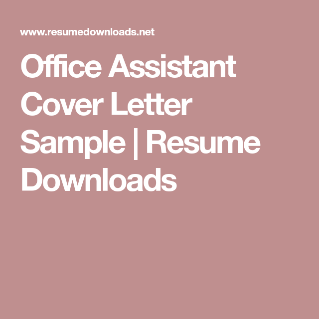 Office Assistant Cover Letter Sample  Resume Downloads  Things