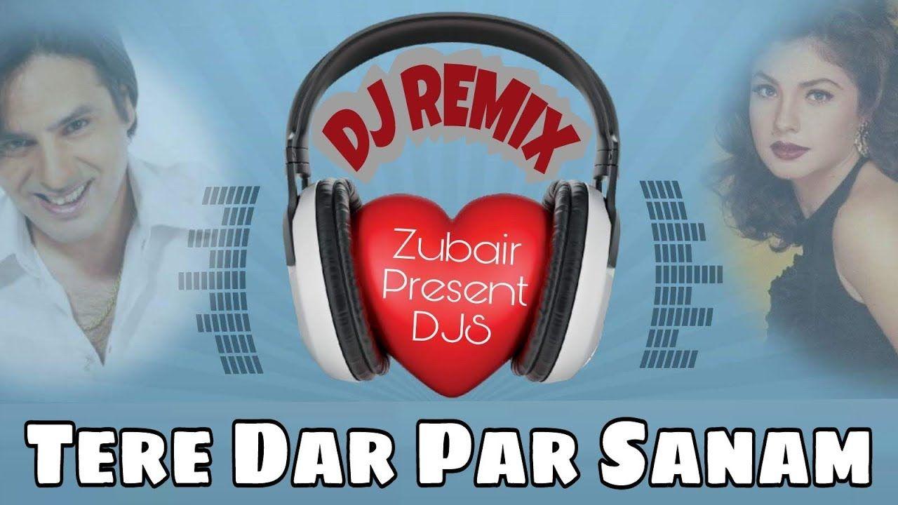 Tere Dar Par Sanam Remix Phir Teri Kahani Yaad Aayi Kumar Sanu 90s Dj Remix Kumar Sanu Remix