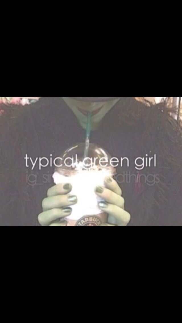Just the typical green girl...