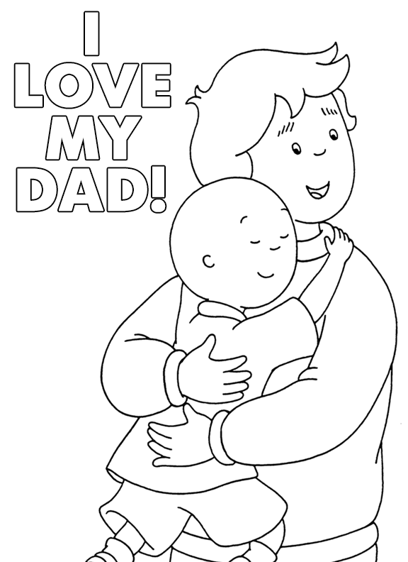 I Love My Dad Caillou Printable Father's Day Coloring