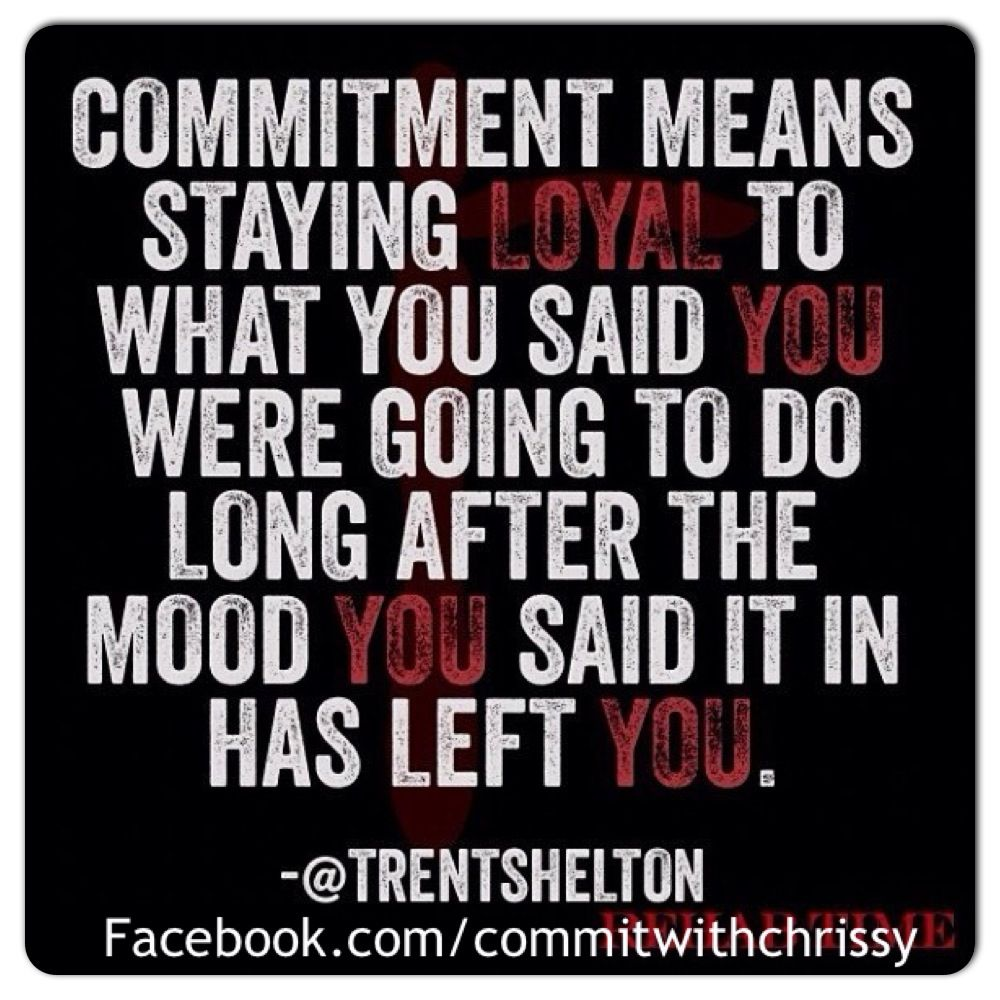 Stay loyal Facebook.com/commitwithchrissy chrissy.wile@yahoo.com
