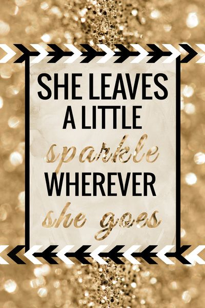 She Leaves A Little Sparkle Wherever She Goes By Tangerine Tane With Images Sparkle Quotes Sparklers Quotes Go Canvas