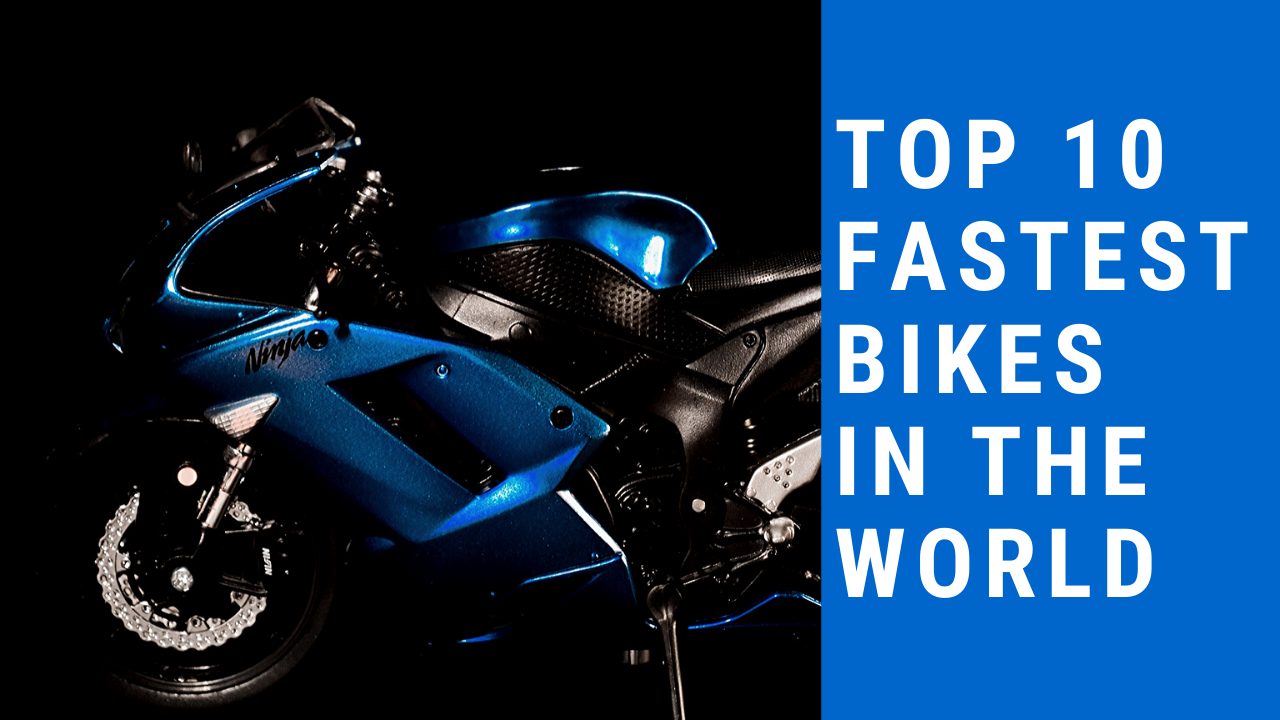 This Video Is Including Top 10 Fastest Bikes In The World 2020