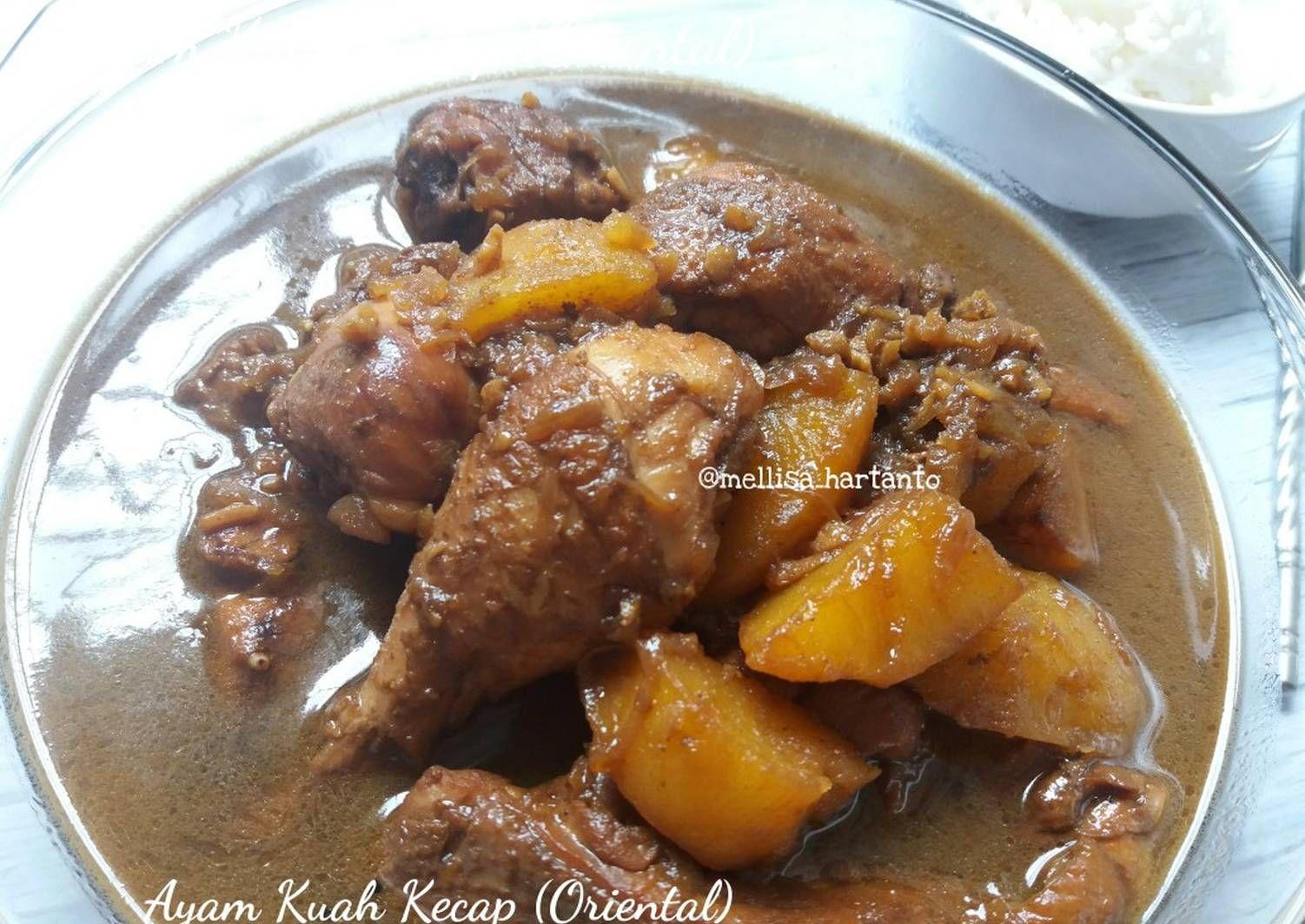 Resep Ayam Kuah Kecap Oriental Oleh Melz Kitchen Resep Resep Ayam Resep Masakan
