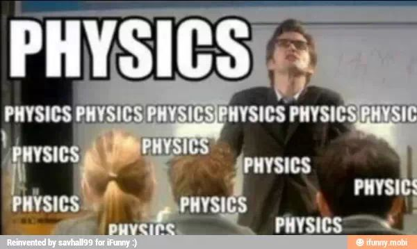 """What if the Doctor wasn't actually saying physics, but he was actually saying a whole bunch of complicated scientific theorems and formulas and stuff in Gallifrayen, but the TARDIS could only translate it into,""""physics physics physics physics physics physics"""""""