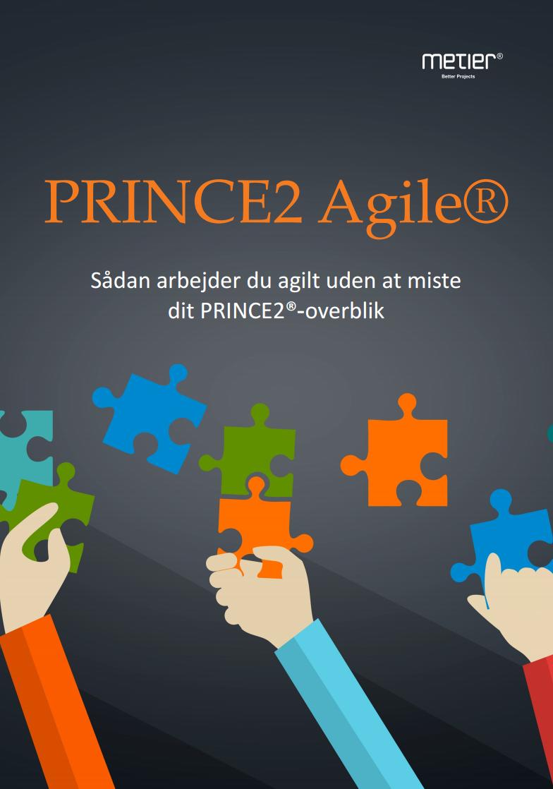 Gratis Ebog om PRINCE2 Agile fra Metier. #PRINCE2 PRINCE 2 #PRINCE2AGILE #AGILE #projektledelse