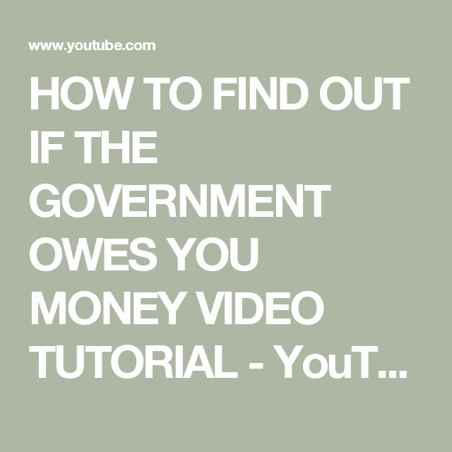 How To Find Out If The Government Owes You Money