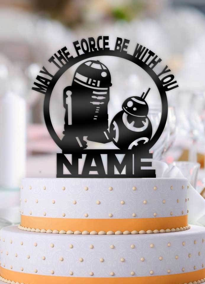 Personalized Star Wars BB 8 R2D2 May The Force Be With You Name Birthday Cake Topper