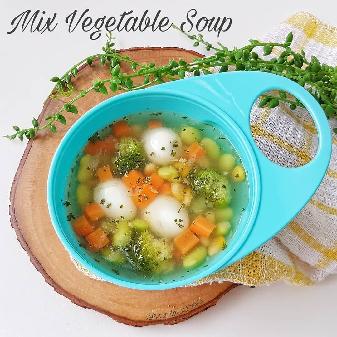 Mix Vegetable Soup By Mom Yantifuchsia Bahan Mix Vegetable Aku Pake Yg Udah Diblansir Brokoli 500ml Air Kaldu 5 Butir Tel Baby Food Recipes Food Breakfast