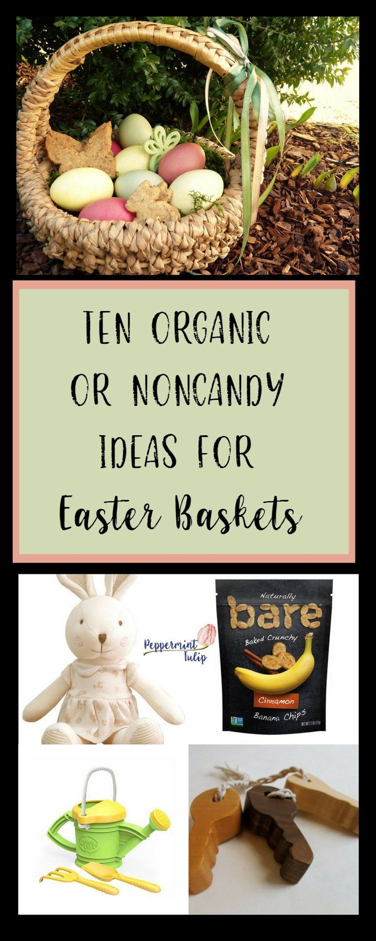 A list of products to create an almost entirely organic Easter basket. Toys, beauty products, food and more. Plus healthier snacks to put in eggs.