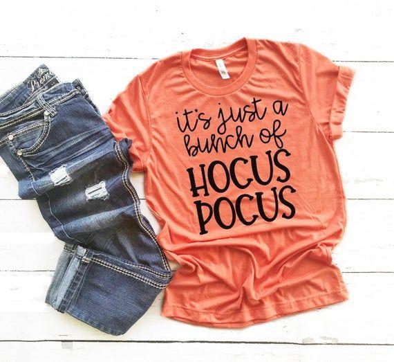 Its Just a Bunch of Hocus Pocus Shirt, Put a Spell on You Shirt Women, Ladies Halloween Shirt, Witch Shirt Women, Ladies Witch TShirt