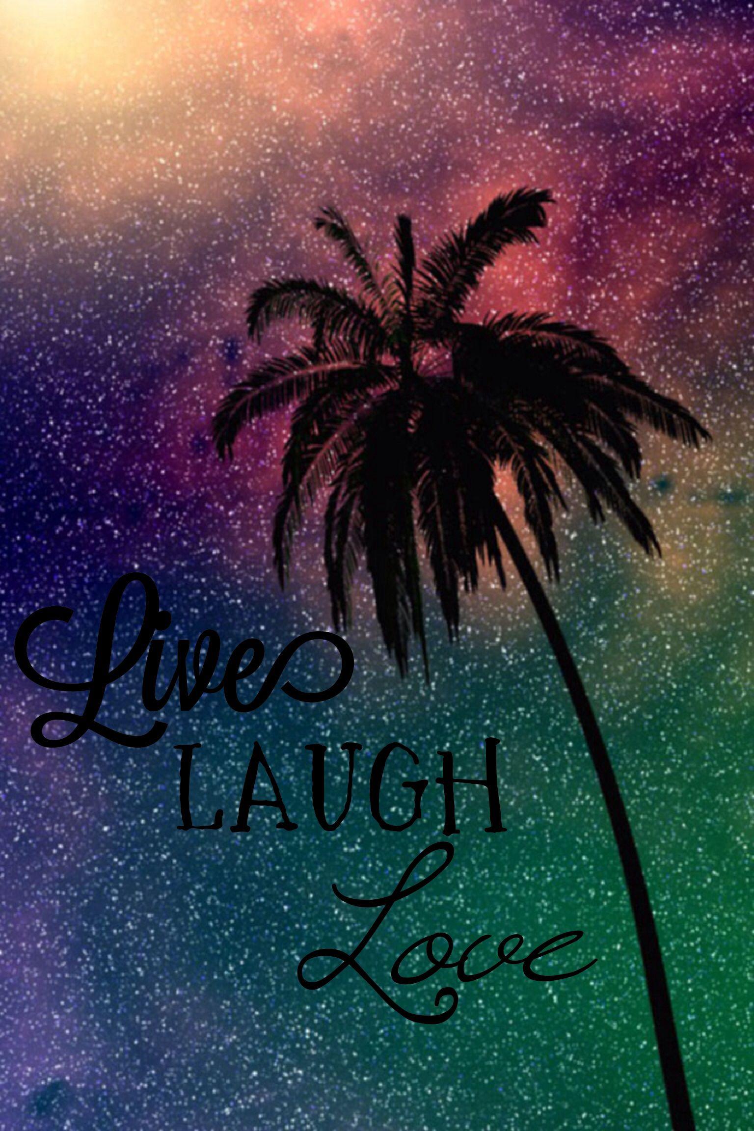 Live Laugh Love Wallpaper Backgrounds Cellphone Wallpaper Phone Wallpaper Galaxy live laugh love wallpaper