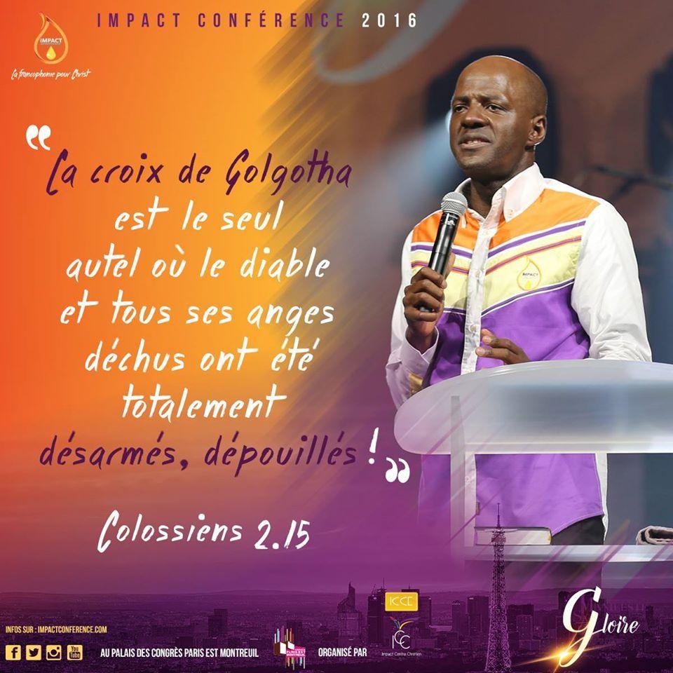 Impact Conférence 2016. Triompher des autels sataniques et renforcer l'autel de Dieu.