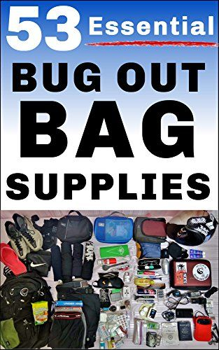 53 Essential Bug Out Bag Supplies How To Build A Suburban Go