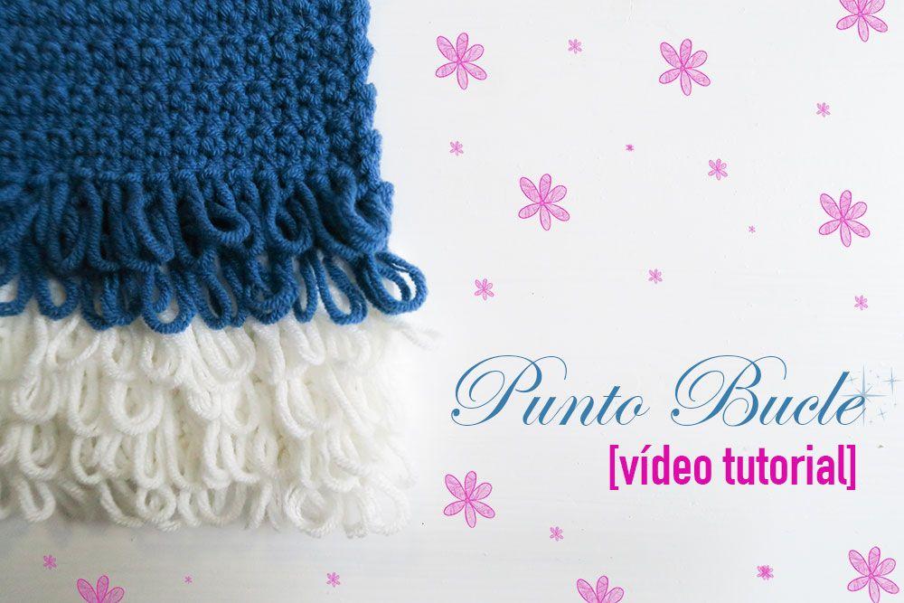 Cómo hacer el punto bucle en ganchillo - vídeo tutorial | hacer ...