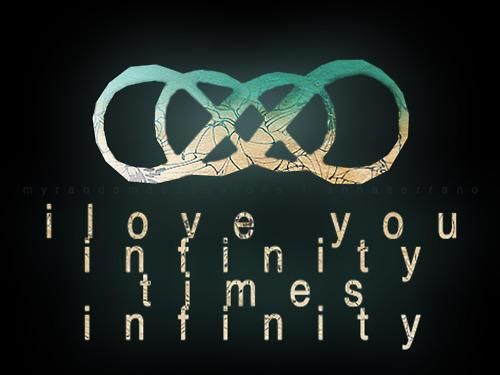 Infinity Times Infinity Series Addict Pinterest Love Quotes Delectable Infinity Love Quotes