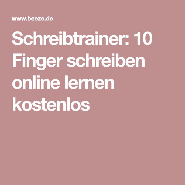 Schreibtrainer 10 Finger Schreiben Online Lernen Kostenlos Mit Bildern 10 Finger Schreiben 10 Finger Schreiben Lernen Lernen