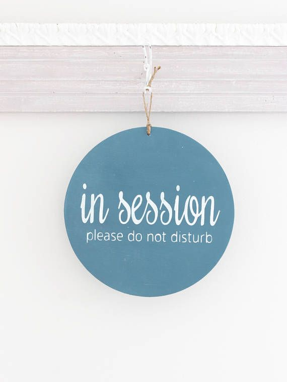 in session sign do not disturb sign welcome business sign modern