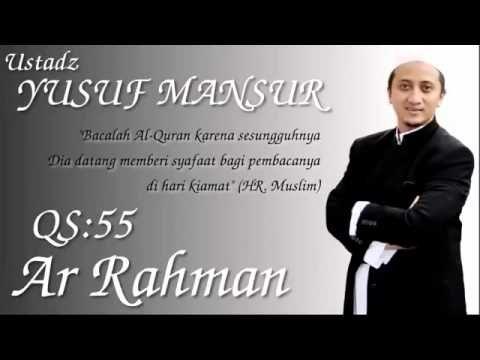 Surah Ar Rahman Ustadz Yusuf Mansyur Q S Ar Rahman