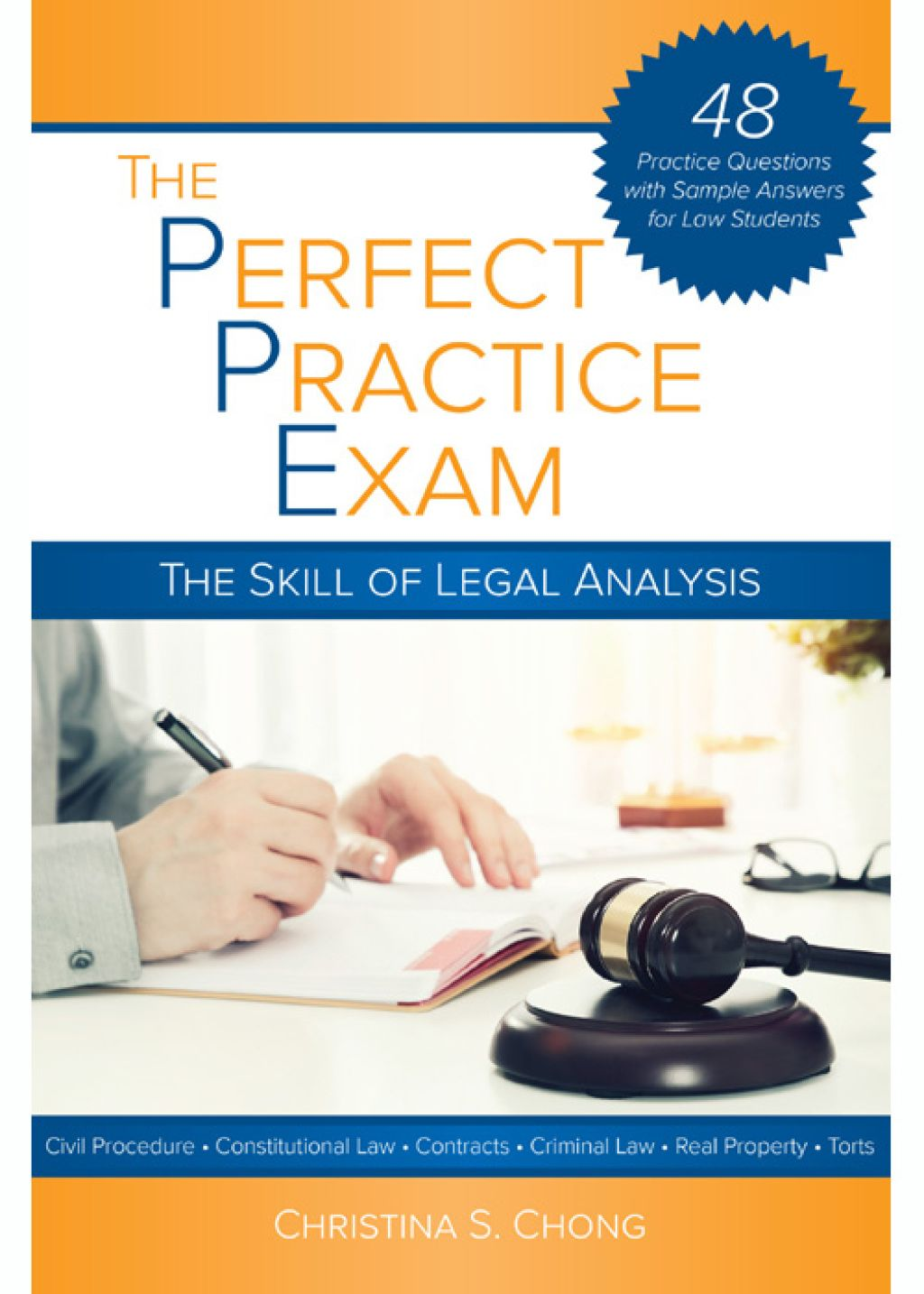 The Perfect Practice Exam The Skill of Legal Analysis