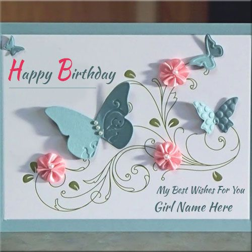 Handmade Birthday Wishes Card With Girls Name CreatorPersonalized – Making Birthday Cards Online Free
