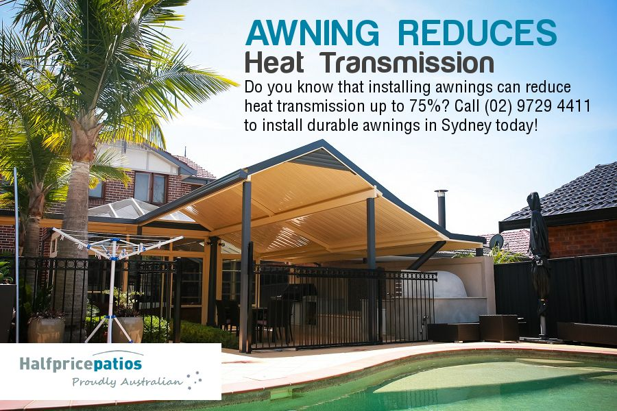 Awning Reduces Heat Transmission Do You Know That Installing Awnings Can Reduce Heat Transmission Up To 75 Call 02 9729 4411 To Patios Pergola Wollongong