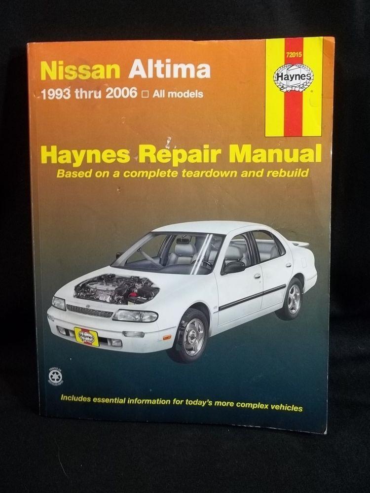 haynes repair manual nissan altima 1993 to 2006 repair manuals rh pinterest co uk Nissan Altima Parts Manual 2001 Nissan Altima Owner's Manual