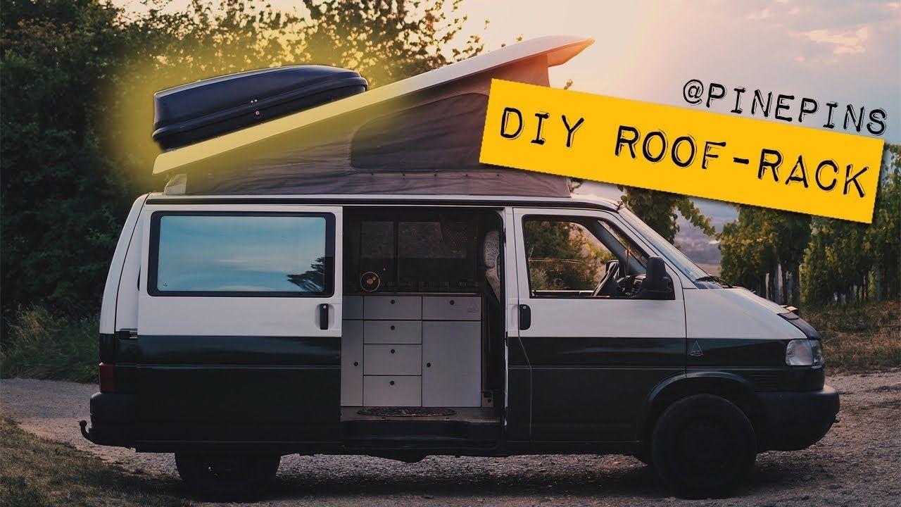 Zum Diy Roofrack Dachgepacktrager In Ur Wenigen Schritten Das Besondere Ist Dass Wir Diesen Auf Unsersen Vw T4 Campin Roof Rack Van Conversion Pop Top Roof