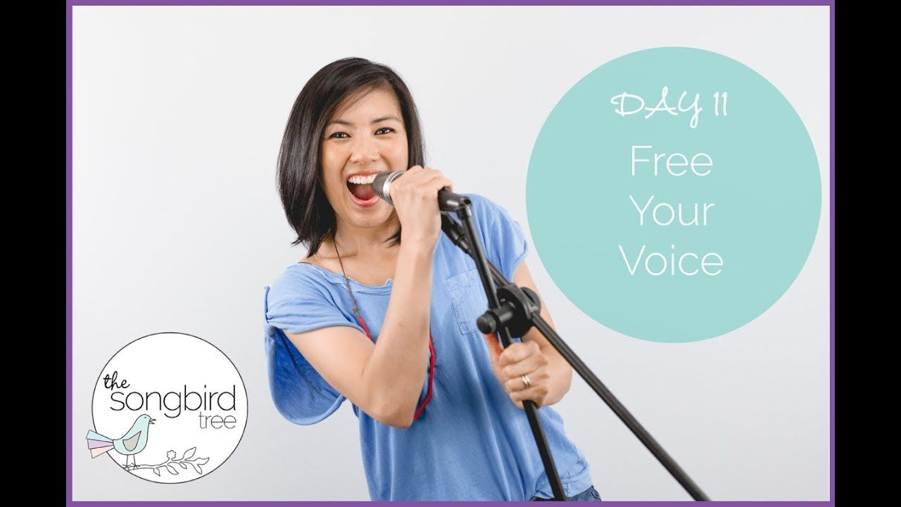 Day 11 Free Your Voice YouTube Free singing lessons
