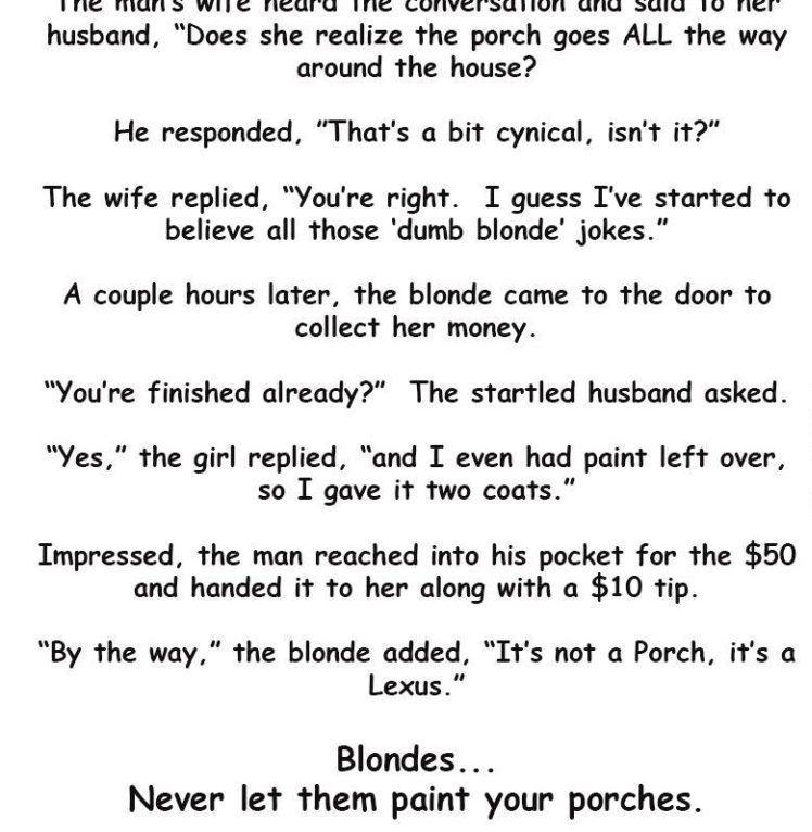 Man Hires A Blonde To Paint Porch Jokes Clean Jokes Blonde Jokes