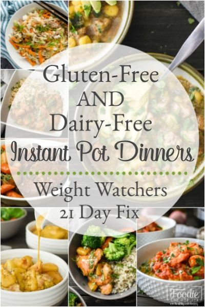 Gluten-Free and Dairy-Free Instant Pot Dinner Recipes | The Foodie and The Fix