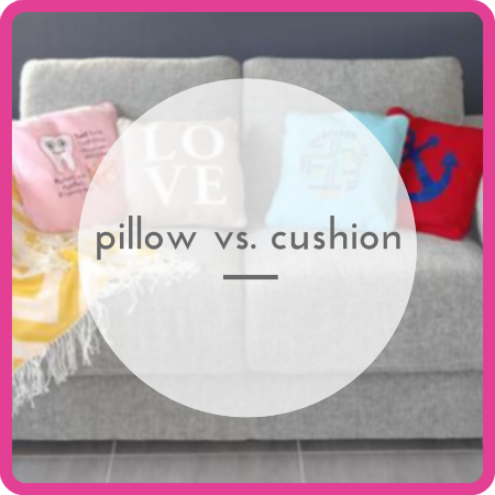 Have you ever wondered if you are using the correct term when talking about pillows and cushions? How do you use each word?