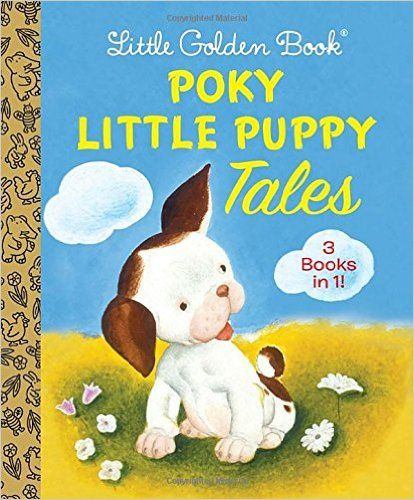 Little Golden Book Poky Little Puppy Tales (Little Golden Book Favorites): Janette Sebring Lowrey, Gustaf Tenggren: 9780553512083: Amazon.com: Books