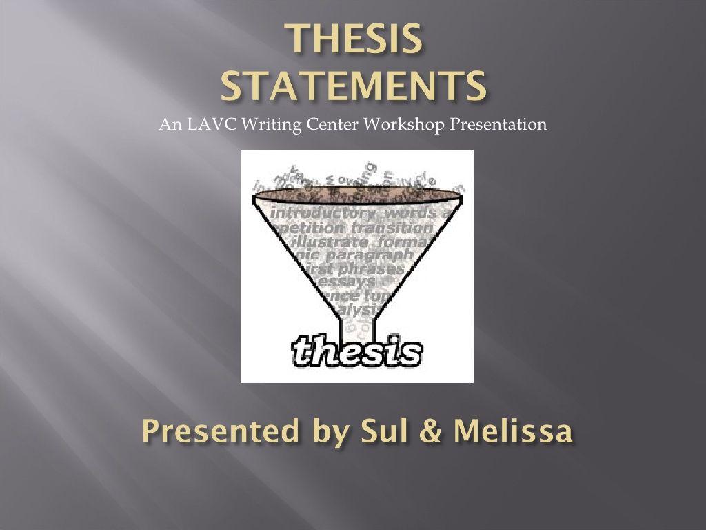 Thesis Statement Workshop By Weigansm Via Slideshare