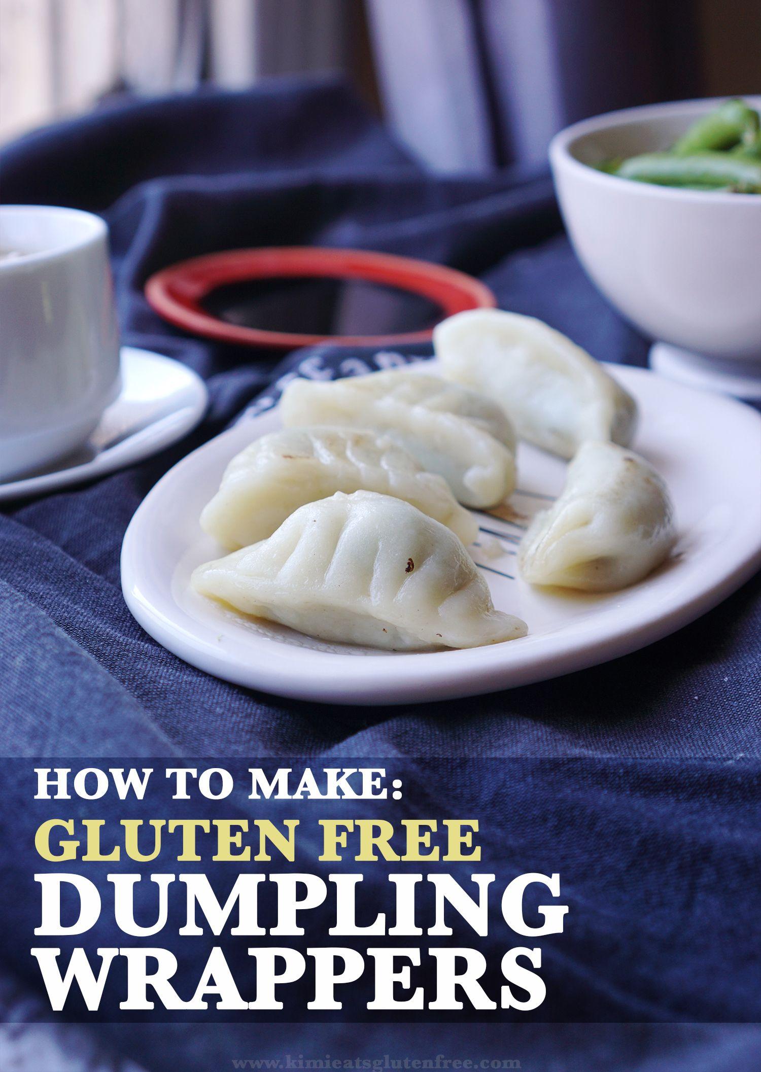 How To Make Gluten Free Dumpling Wrappers Recipe Gluten Free
