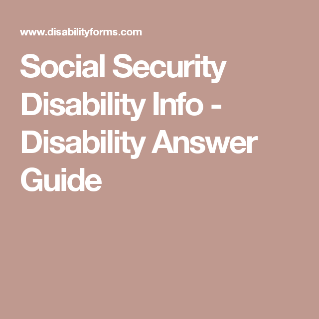 Social Security Disability Info - Disability Answer Guide