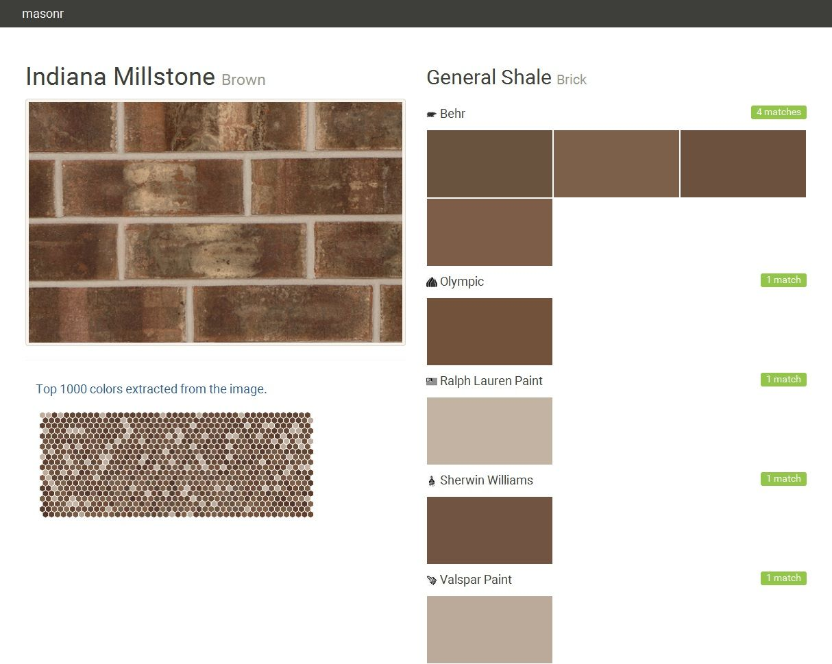 Indiana Millstone. Brown. Brick. General Shale. Behr. Olympic. Ralph Lauren Paint. Sherwin Williams. Valspar Paint.  Click the gray Visit button to see the matching paint names.